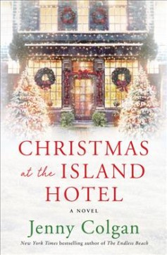 Christmas at the Island Hotel : a novel by Colgan, Jenny