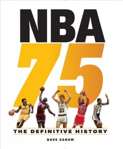 NBA 75 : the definitive history by Zarum, Dave