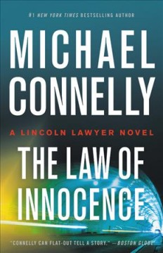 The law of innocence : a novel by Connelly, Michael