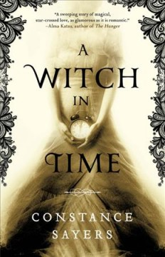 A witch in time by Sayers, Constance