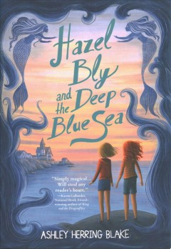 Hazel Bly and the deep blue sea by Blake, Ashley Herring