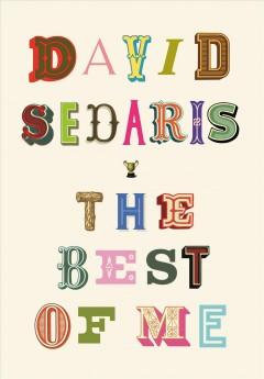 The best of me by Sedaris, David