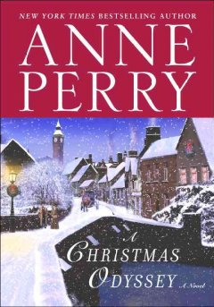 A Christmas odyssey : a novel by Perry, Anne.