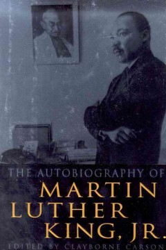 The autobiography of Martin Luther King, Jr. by King, Martin Luther,  Jr.