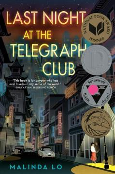 Last night at the Telegraph Club by Lo, Malinda