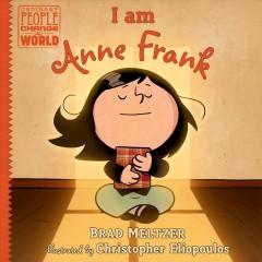 I am Anne Frank by Meltzer, Brad