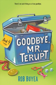 Goodbye, Mr. Terupt by Buyea, Rob