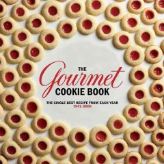 The Gourmet cookie book : the single best recipe from each year 1941-2009. by