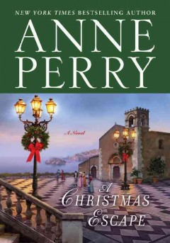 A Christmas escape : a novel by Perry, Anne