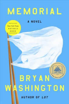 Memorial : a novel by Washington, Bryan