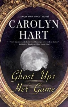 Ghost ups her game by Hart, Carolyn G.