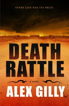 Death rattle by Gilly, Alex