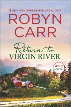 Return to Virgin River by Carr, Robyn