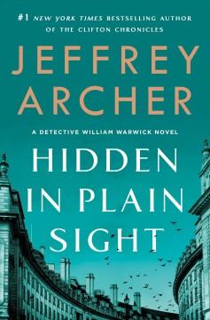 Hidden in plain sight by Archer, Jeffrey