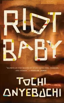 Riot baby by Onyebuchi, Tochi