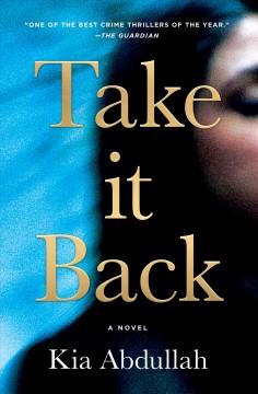 Take it back by Abdullah, Kia