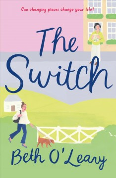 Switch : a novel by O'Leary, Beth