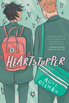 Heartstopper.   Volume 1 by Oseman, Alice