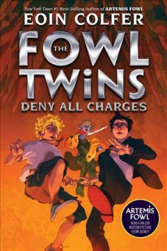 The Fowl twins : deny all charges by Colfer, Eoin