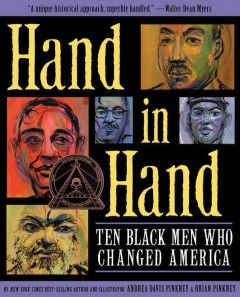 Hand in hand : ten Black men who changed America by Pinkney, Andrea Davis.