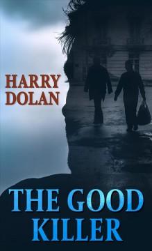 The good killer by Dolan, Harry