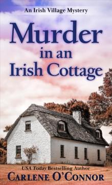 Murder in an Irish cottage by O