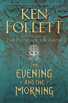 The evening and the morning by Follett, Ken.