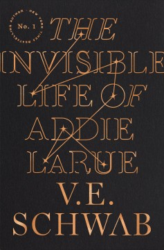 The invisible life of Addie LaRue by Schwab, Victoria