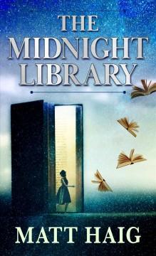 The Midnight Library : a novel by Haig, Matt