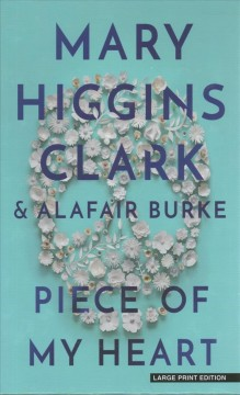 Piece of my heart by Clark, Mary Higgins