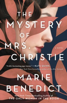 The mystery of Mrs. Christie by Benedict, Marie