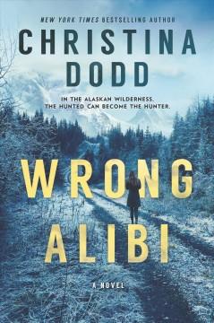 Wrong alibi by Dodd, Christina