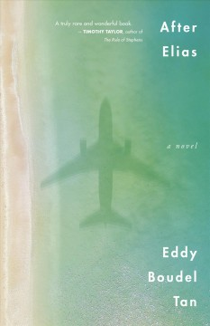 After Elias : a novel by Boudel Tan, Eddy