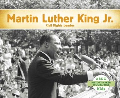 Martin Luther King Jr. : civil rights leader by Hansen, Grace