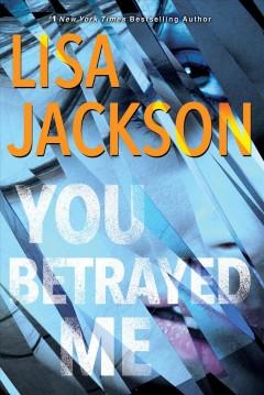 You betrayed me by Jackson, Lisa