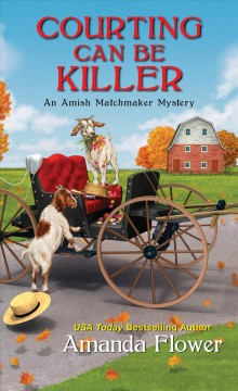 Courting can be killer by Flower, Amanda