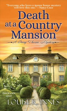 Death at a country mansion : a Daisy Thorne mystery by Innes, Louise R.