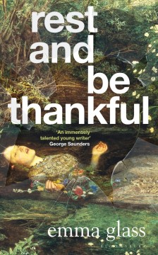 Rest and be thankful by Glass, Emma