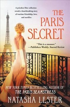 The Paris secret by Lester, Natasha