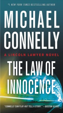 The law of innocence by Connelly, Michael