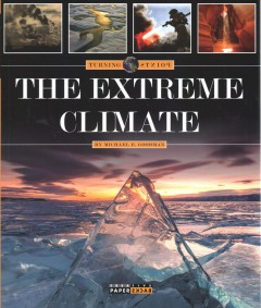 The extreme climate by Goodman, Michael E.