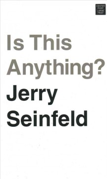 Is this anything? by Seinfeld, Jerry