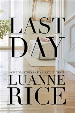 Last day by Rice, Luanne