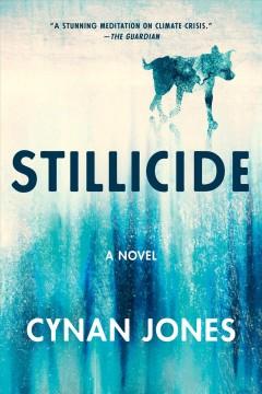 Stillicide by Jones, Cynan