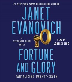 Fortune and glory : tantalizing twenty-seven by Evanovich, Janet