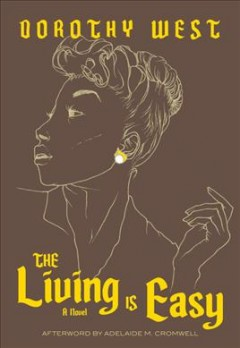 The living is easy by West, Dorothy