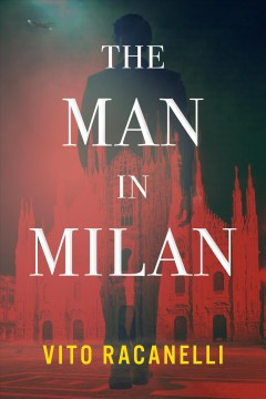 The man in Milan by Racanelli, Vito
