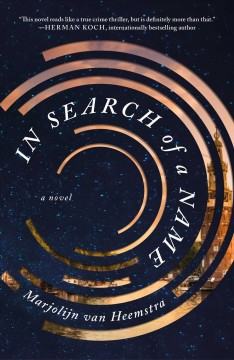 In search of a name : a novel by Heemstra, Marjolijn van