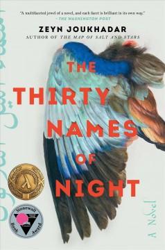 The thirty names of night : a novel by Joukhadar, Zeyn