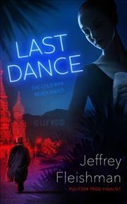 Last Dance by Fleishman, Jeffrey